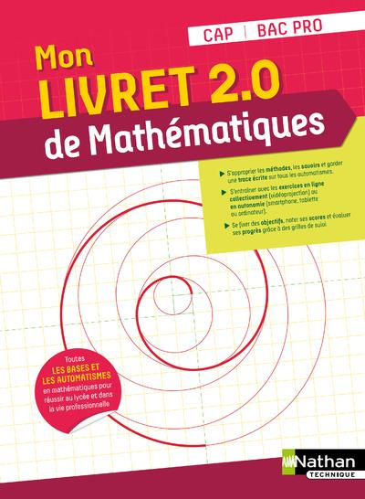 MON LIVRET 2.0 DE MATHEMATIQUES : CAPBAC PRO (EDITION 2021) ESTEVEZ-BRIENNE, JESSICA  CLE INTERNAT