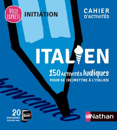 ITALIEN  -  CAHIER D'ACTIVITES  -  INITIATION (EDITION 2021) COLLECTIF CLE INTERNAT