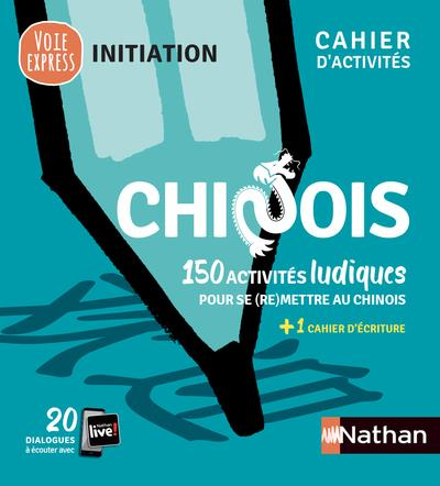 CHINOIS  -  CAHIER D'ACTIVITES  -  INITIATION COLLECTIF CLE INTERNAT