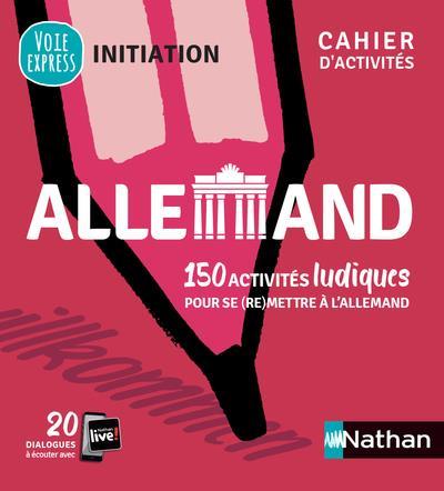 ALLEMAND  -  CAHIER D'ACTIVITES  -  INITIATION COLLECTIF CLE INTERNAT