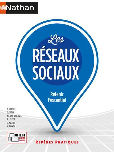 LES RESEAUX SOCIAUX (REPERES PRATIQUES N 34) 2021