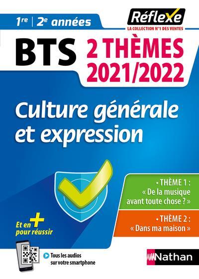 MEMOS REFLEXES T.98  -  CULTURE GENERALE ET EXPRESSION : BTS 2 THEMES : 1RE ET 2E ANNEES (EDITION 20212022)  COLLECTIF CLE INTERNAT