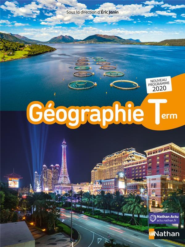 GEOGRAPHIE  -  TERMINALE  -  LIVRE DE L'ELEVE (EDITION 2020)