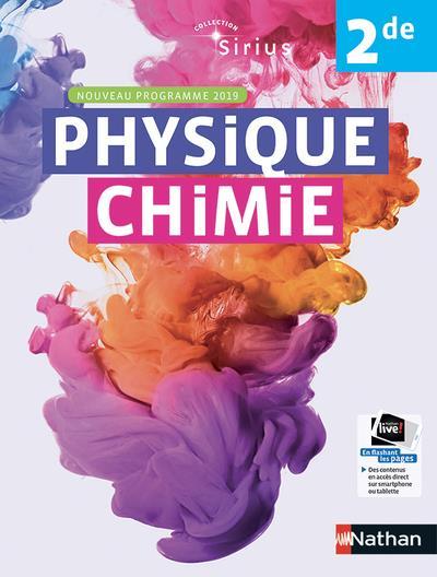 SIRIUS  -  PHYSIQUE CHIMIE  -  2DE  -  NOUVEAU PROGRAMME 2019