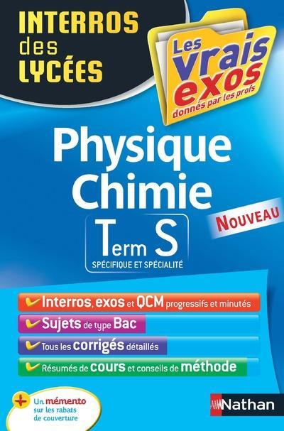 INTERROS DES LYCEES PHYSIQUE - CHIMIE TERM S Masset Frédéric Nathan