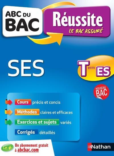 Lepage Fabienne - ABC DU BAC REUSSITE SCIENCES ECONOMIQUES ET SOCIALES TERMINALE ES