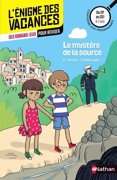 L-ENIGME DES VACANCES DU CP AU TERCIER/PETIT-JEAN NATHAN