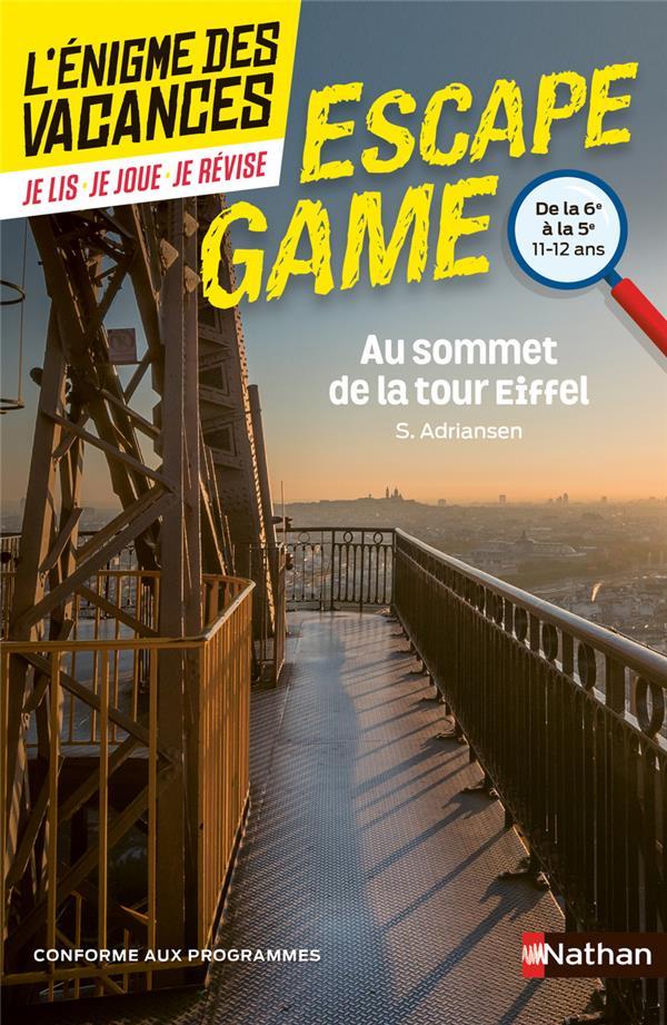 L'ENIGME DES VACANCES  -  ESCAPE GAME  -  6E5E  -  AU SOMMET DE LA TOUR EIFFEL
