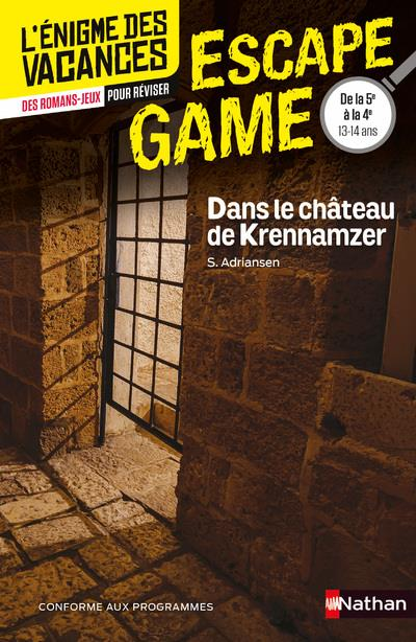 L'ENIGME DES VACANCES  -  ESCAPE GAME  -  5E4E  -  DANS LE CHATEAU DE KRENNAMZER