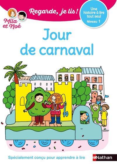 REGARDE, JE LIS !  -  JOUR DE CARNAVAL  -  NIVEAU 1 BATTUT ERIC CLE INTERNAT