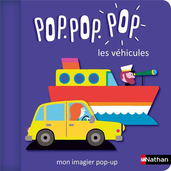 POP.POP.POP LES VEHICULES : MON IMAGIER POP-UP COSNEAU, GERALDINE CLE INTERNAT