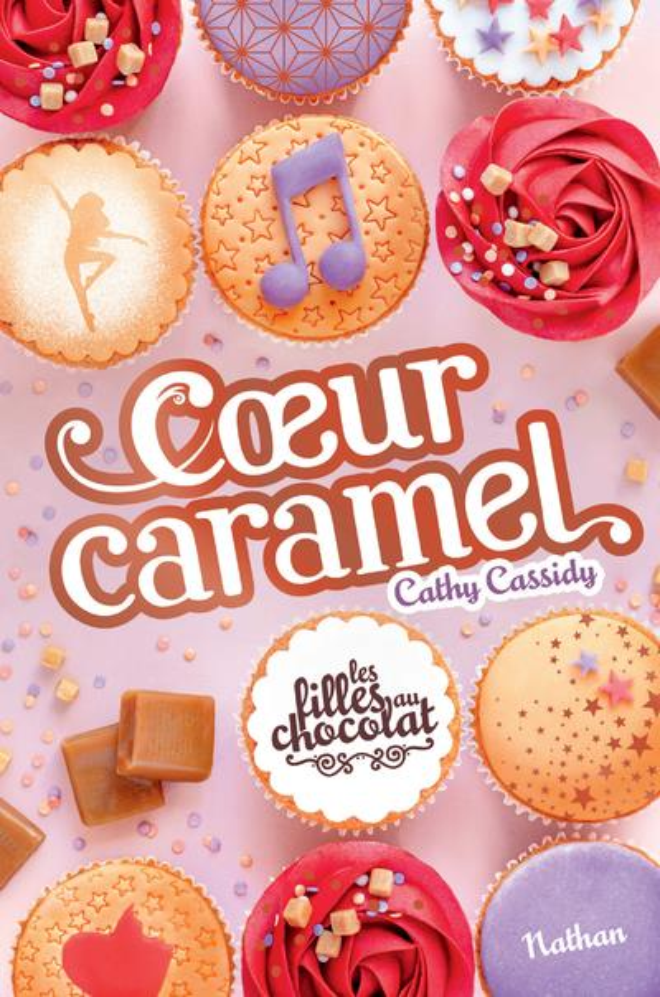 LES FILLES AU CHOCOLAT T.8  -  COEUR CARAMEL  CASSIDY, CATHY CLE INTERNAT