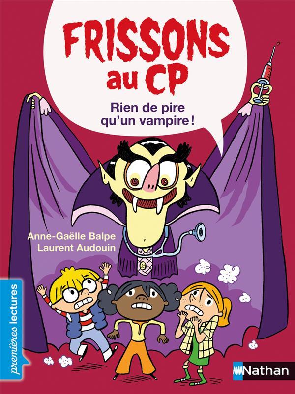 FRISSONS AU CP  -  RIEN DE PIRE QU'UN VAMPIRE BALPE A.-G. CLE INTERNAT