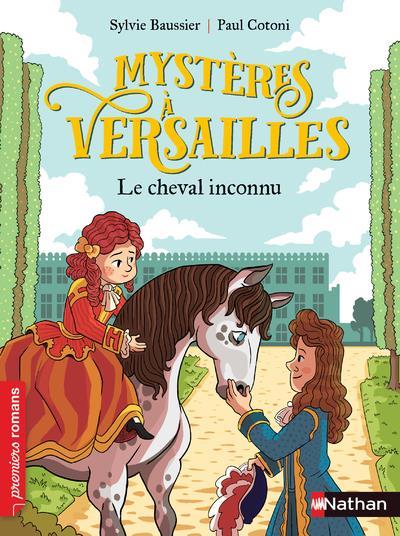 MYSTERES A VERSAILLES -T5  LE CHEVAL INCONNU