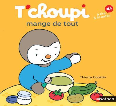 T'CHOUPI MANGE DE TOUT - VOL72 COURTIN, THIERRY CLE INTERNAT
