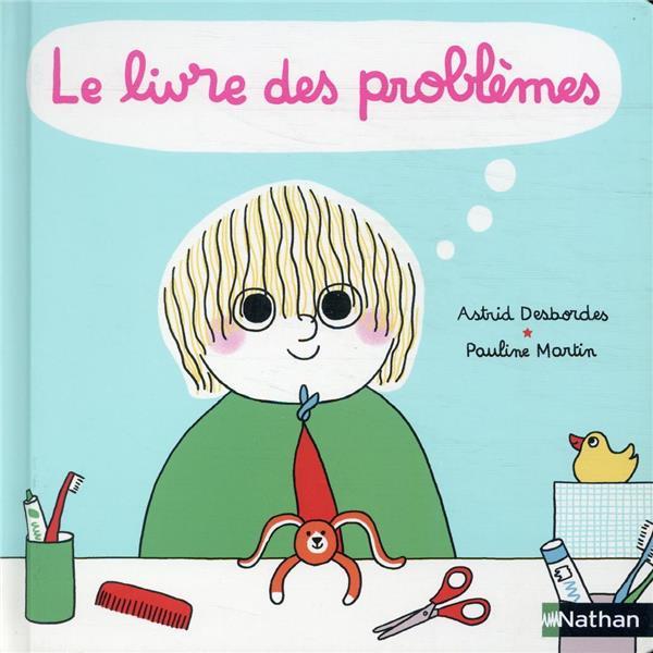 LE LIVRE DES PROBLEMES ET DES SOLUTIONS DESBORDES/MARTIN CLE INTERNAT