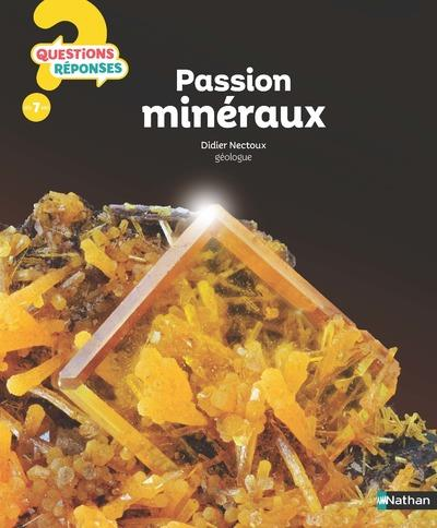 QUESTIONS REPONSES 7+     PASSION MINERAUX