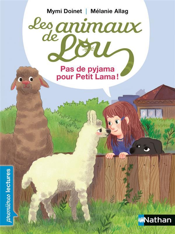 LES ANIMAUX DE LOU - PAS DE PYJAMA POUR PETIT LAMA ! DOINET/ALLAG CLE INTERNAT