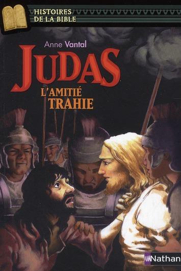 JUDAS L-AMITIE TRAHIE
