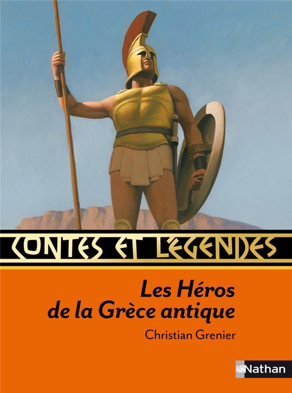 CONTES ET LEGENDES T.41  -  LES HEROS DE LA GRECE ANTIQUE GRENIER/HEINRICH NATHAN