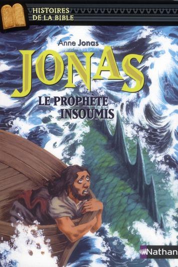 JONAS LE PROPHETE INSOUMIS