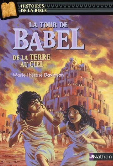 LA TOUR DE BABEL DE LA TERRE AU CIEL DAVIDSON/RICOSSE NATHAN