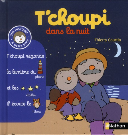 N06 - T'CHOUPI DANS LA NUIT COURTIN THIERRY NATHAN