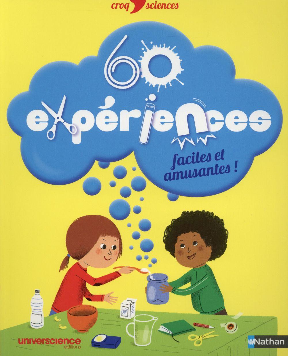 60 EXPERIENCES FACILES ET AMUSANTES GRINBERG DELPHINE NATHAN