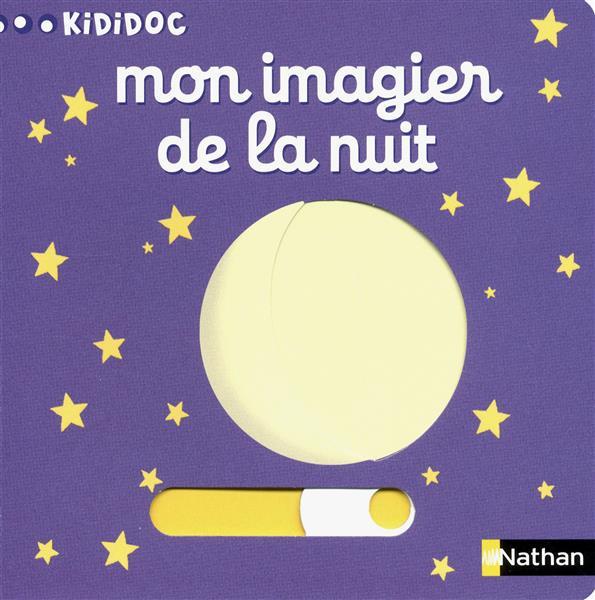 MON IMAGIER DE LA NUIT CHOUX, NATHALIE NATHAN