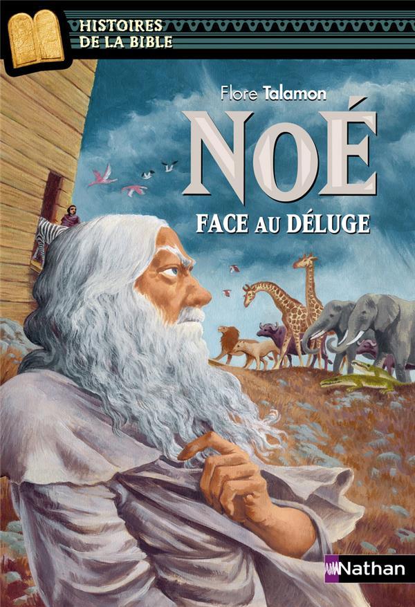 TALAMON FLORE - NOE, FACE AU DELUGE - VOLUME 08