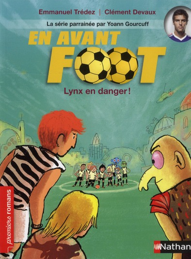 EN AVANT FOOT LYNX EN DANGER ! TREDEZ/DEVAUX NATHAN