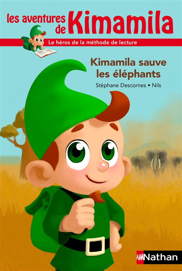 KIMAMILA SAUVE LES ELEPHANTS COLLECTIF NATHAN