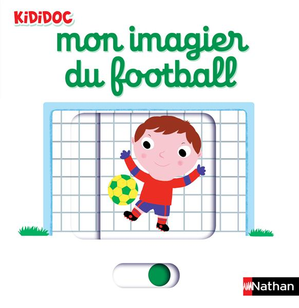 MON IMAGIER DU FOOTBALL - 28 Choux Nathalie Nathan Jeunesse
