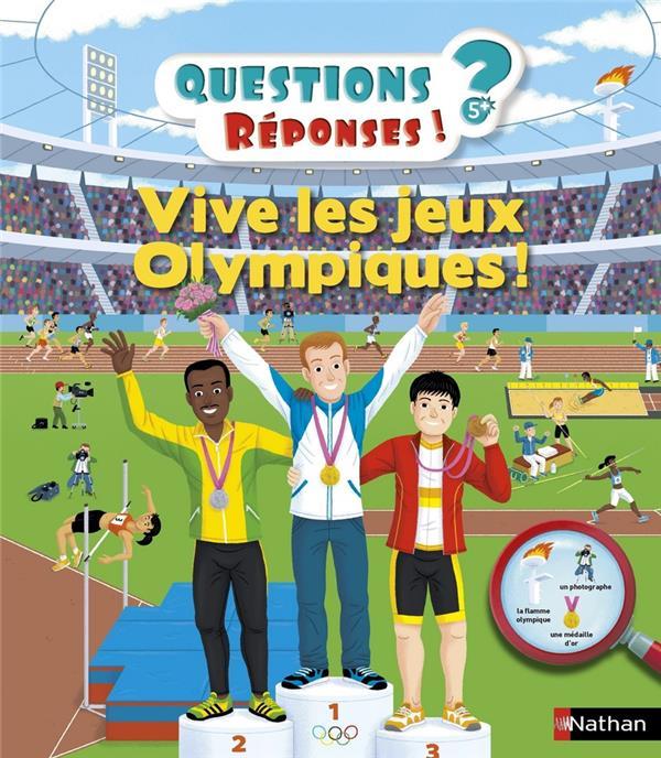 QUESTIONS REPONSES 5+  -  VIVE LES JEUX OLYMPIQUES ! BILLIOUD, JEAN-MICHEL  Nathan Jeunesse