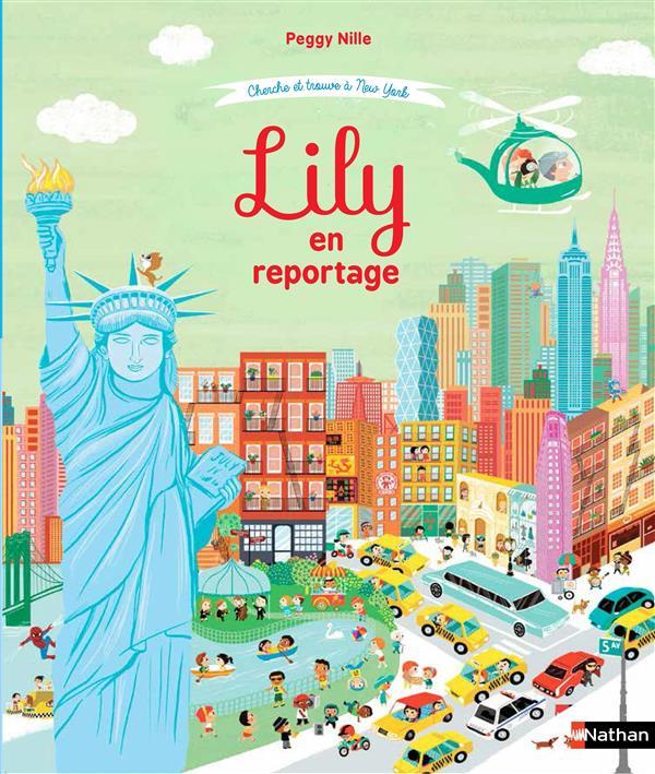 LILY EN REPORTAGE - CHERCHE ET TROUVE A NEW YORK