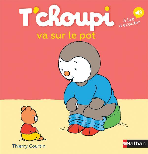 T'CHOUPI VA SUR LE POT - VOLUME 33 Courtin Thierry Nathan Jeunesse