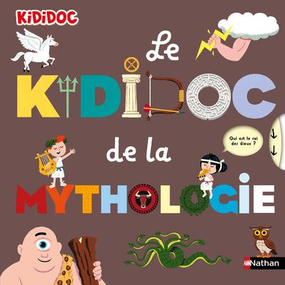 LE KIDIDOC DE LA MYTHOLOGIE COLLECTIF CLE INTERNAT