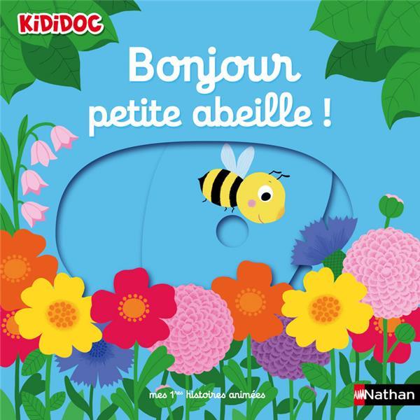 BONJOUR PETITE ABEILLE ! - 07 COLLECTIF CLE INTERNAT