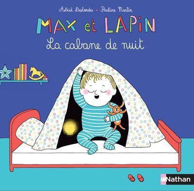 MAX ET LAPIN T.3  -  LA CABANE DE NUIT