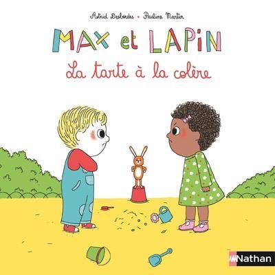 MAX ET LAPIN T.1  -  LA TARTE A LA COLERE