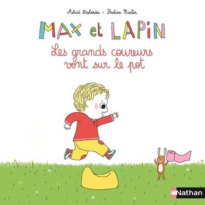MAX ET LAPIN T.2  -  LES GRANDS COUREURS VONT SUR LE POT