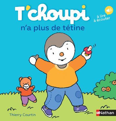 T'CHOUPI N'A PLUS DE TETINE - VOLUME 58 Courtin Thierry Nathan Jeunesse