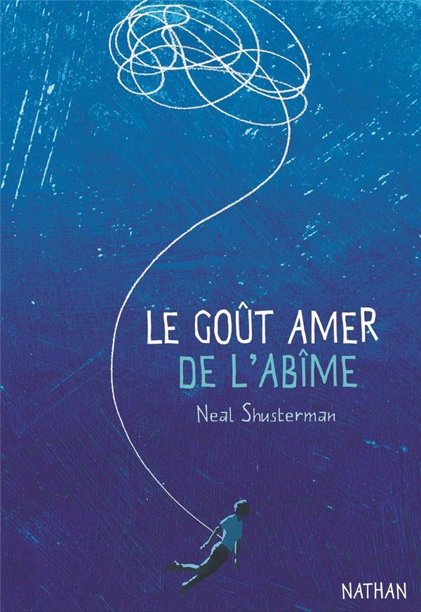 LE GOUT AMER DE L'ABIME SHUSTERMAN NEAL CLE INTERNAT