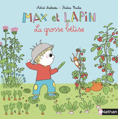 MAX ET LAPIN T.6  -  GROSSE BETISE