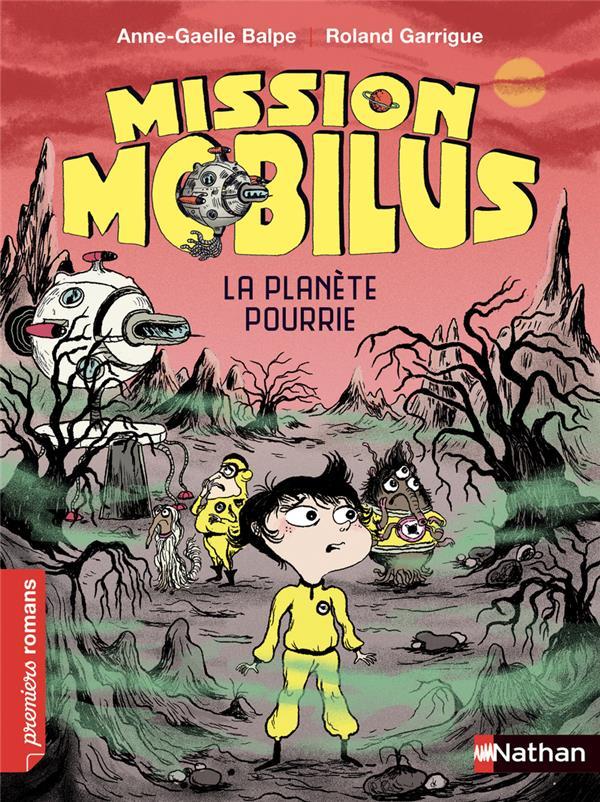 MISSION MOBILUS : LA PLANETE POURRIE COLLECTIF CLE INTERNAT
