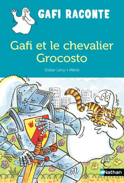 GAFI ET LE CHEVALIER GROCOSTO  CLE INTERNAT