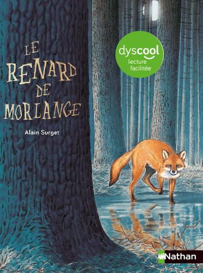 LE RENARD DE MORLANGE SURGET ALAIN CLE INTERNAT