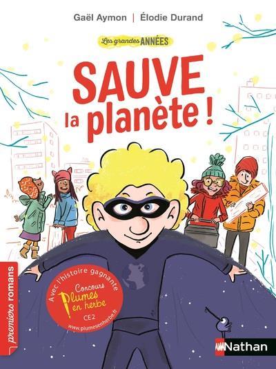 LES GRANDES ANNEES:SAUVE LA PLANETE  CLE INTERNAT