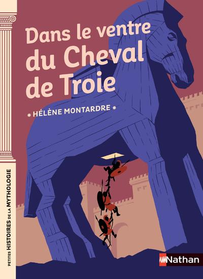 DANS LE VENTRE DU CHEVAL DE TR MONTARDRE/PENA CLE INTERNAT