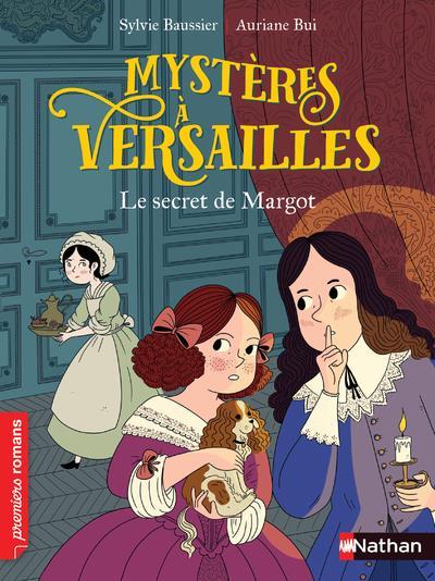 ENQUETE A VERSAILLES T.1  -  LE SECRET DE MARGOT